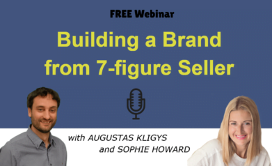 Building a Brand - from 7-figure Seller