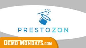 Demo Mondays #3 - Prestozon