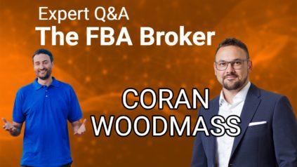 Amazon FBA Broker 35+ questions answered with Coran Woodmass