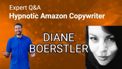 Amazon Listing Copy - LIVE Q&A with Hypnotic Copywriter Diane Boerstler