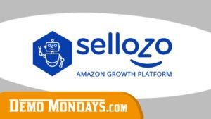 Demo Mondays #44 - Sellozo - Amazon Management and Optimization Tools
