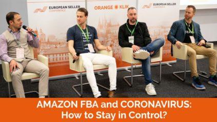 Amazon FBA and Coronavirus: How to Stay in Control? – Danny McMillan, Seth Kniep, Chris Rawlings