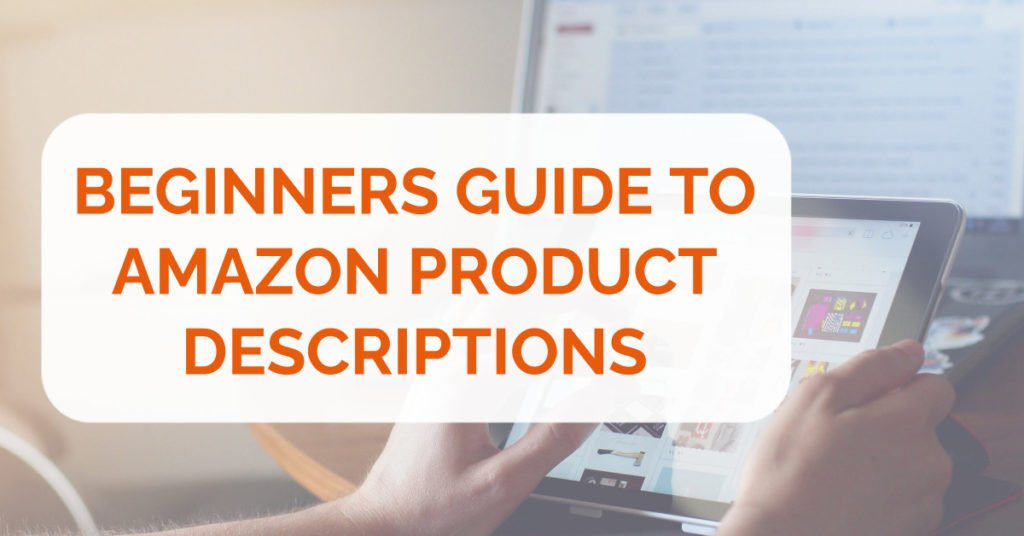 Amazon product descriptions guide