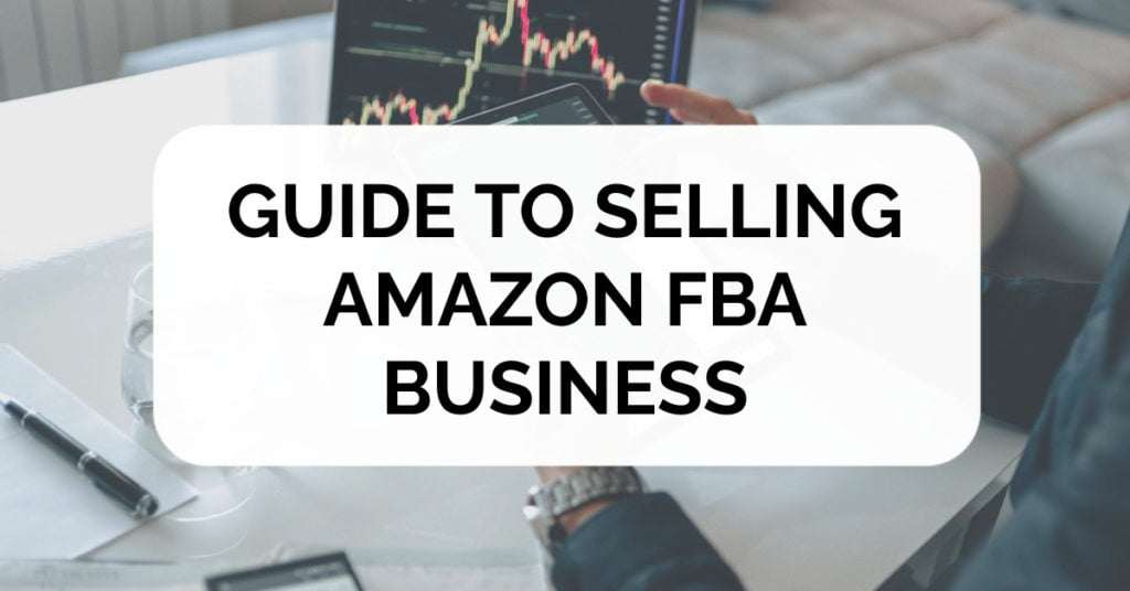 guide to selling amazon fba business