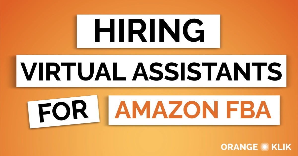 Guide to Hiring Virtual Assistants for Amazon FBA